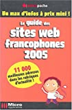 Le guide des sites web francophones 2005