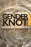 The Gender Knot: Unraveling Our Patriarchal Legacy 3rd Ed.