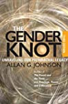 The Gender Knot: Unraveling Our Patri...