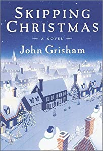 "Cover of ""Skipping Christmas: A Novel"""