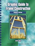 img - for Graphic Guide to Frame Construction: Student Edition book / textbook / text book