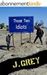Those Two Idiots (English Edition)