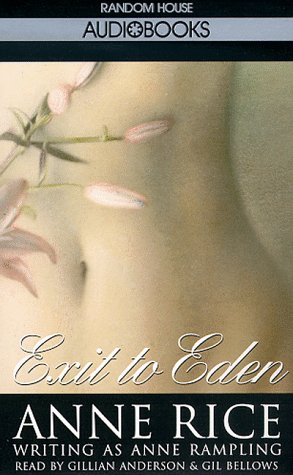 Exit to Eden / Cassettes (narrated by Gillian Anderson & Gil Bellows)