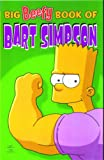 Simpsons Comics Present: The Big Beefy Book of Bart Simpson