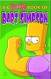 Simpsons Comics Present: The Big Beefy Book of Bart Simpson