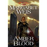 Amber and Blood (Dragonlance: The Dark Disciple, Vol. 3) ~ Margaret Weis