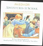 ANNE Of GREEN GABLES - ADVENTURES AT SCHOOL (Pop-Up Book)