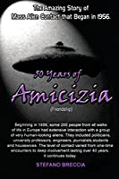 50 Years of Amicizia (Friendship)