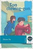 echange, troc Olivier Ka - Tom chewing-gum