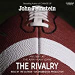 The Rivalry: Mystery at the Army-Navy Game (       UNABRIDGED) by John Feinstein Narrated by John Feinstein