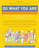 Do What You Are: Discover the Perfect Career for You Through the Secrets of Personality Type (0316167266) by Tieger, Paul D.
