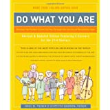 Do What You Are: Discover the Perfect Career for You Through the Secrets of Personality Type ~ Barbara Barron-Tieger