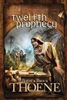 Twelfth Prophecy (A.D. Chronicles Book 12) (English Edition)