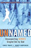 img - for Unnamed Group Member Discussion Guide: Unsuspecting Heroes Singled Out by God book / textbook / text book