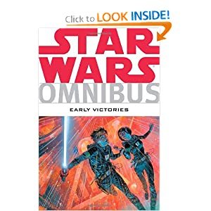 Star Wars Omnibus: Early Victories by Terry Austin, Bruce Jones, Darko Macan and Others
