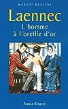 echange, troc Margot Bruyère - Laennec : L'homme à l'oreille d'or