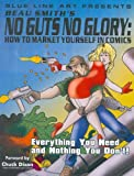 img - for Beau Smith's No Guts No Glory book / textbook / text book