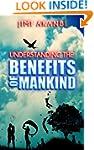 Understanding the Benefits of Mankind
