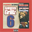 Gangsta Grillz, Vol. 6