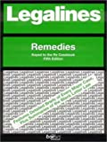 Legalines: Remedies: Adaptable to the Fifth Edition of the Re Casebook