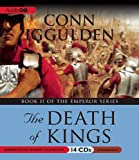 Conn Iggulden The Death of Kings (The Emperor Series)