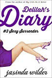 Delilah's Diary #3: Sexy Surrender