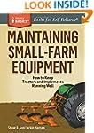 Maintaining Small-Farm Equipment: How...