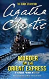 Murder on the Orient Express (Hercule Poirot Mysteries) by Christie, Agatha Published by Harper (2011) Agatha Christie