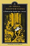 img - for In Small Proportions: A Poetics Of the English Ayre, 1596-1622 book / textbook / text book
