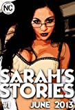 img - for Sarah's Stories #1 - June 2013 - An adult comic book / textbook / text book