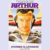 Arthur: Pendragon Cycle Book 3   Stephen R. Lawhead