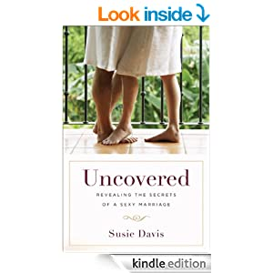 Uncovered: Revealing the Secrets of a Sexy Marriage