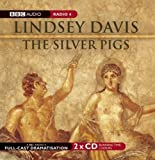 The Silver Pigs: A BBC Full-Cast Radio Drama