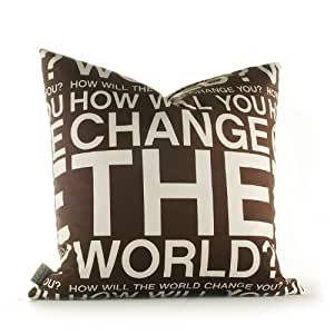 Amazon.com - Graphic Pillows Change the World Synthetic Pillow Size: 18