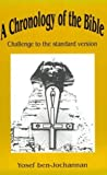A Chronology of the Bible: Challenge to the Standard Version by Ben-Jochannan, Yosef (1991) Paperback