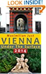 Vienna Under the Surface 2014 - Histo...