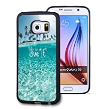 buy Galaxy S6 Case, Customized Black Soft Rubber Tpu Samsung Galaxy S6 Case Life Is Short-Live It With Sunshine And Coco When You Wake Up