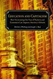 img - for Education and Capitalism: How Overcoming Our Fear of Markets and Economics Can Improve (Hoover Institution Press Publication) by Joseph L. Bast (2003-11-01) book / textbook / text book