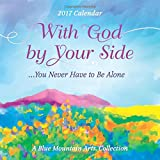 img - for 2017 Calendar: With God by Your Side, You Never Have to Be Alone book / textbook / text book