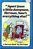 Apart from a little dampness, Herman, how's everything else? (Alligator books) (0836206223) by Unger, Jim