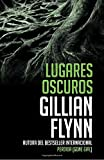 Lugares oscuros: (Spanish-language edition of Dark Places) (Vintage Espanol) (Spanish Edition)