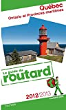 echange, troc Collectif - Guide du Routard Québec, Ontario et Provinces maritimes 2012/2013