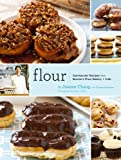 Flour: Spectacular Recipes from Boston&#8217;s Flour Bakery and Cafe