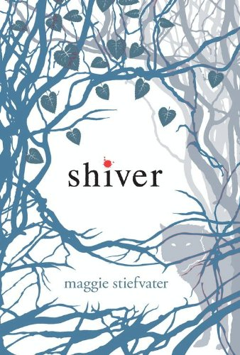 Shiver (Wolves of Mercy Falls #1) by Maggie Stiefvater