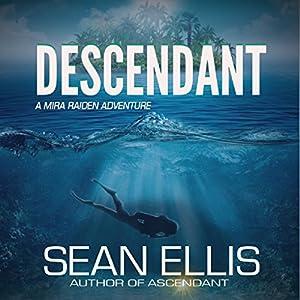 Descendant: A Mira Raiden Adventure Audiobook