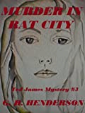 img - for Murder In Rat City (Ted James Mysteries) book / textbook / text book