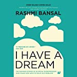 I Have a Dream | Rashmi Bansal
