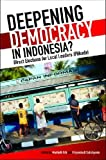 img - for Deepening Democracy in Indonesia?: Direct Elections for Local Leaders (Pilkada) book / textbook / text book