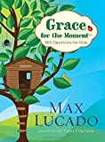 img - for Grace for the Moment: 365 Devotions for Kids book / textbook / text book