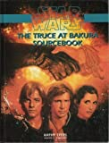Truce at Bakura Sourcebook (Star Wars RPG)